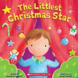 The Littlest Christmas Star by author Brandi Dougherty