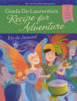 Recipe for Adventure #5: Rio de Janeiro by author Giada De Laurentiis