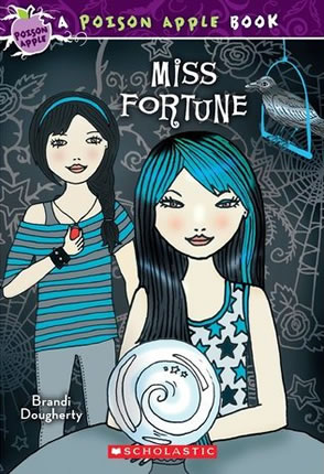 Miss Fortune by author Brandi Dougherty